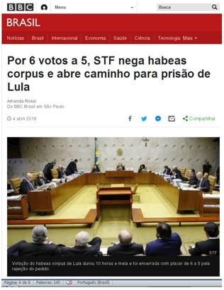 – Cobertura da mídia sobre a negativa de habeas corpus a Lula no caso Tripex
