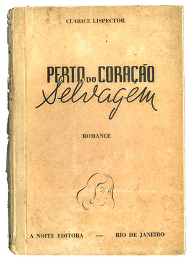 Capa da primeira edição do romance Perto do coração selvagem (Rio de Janeiro: A Noite, 1943).