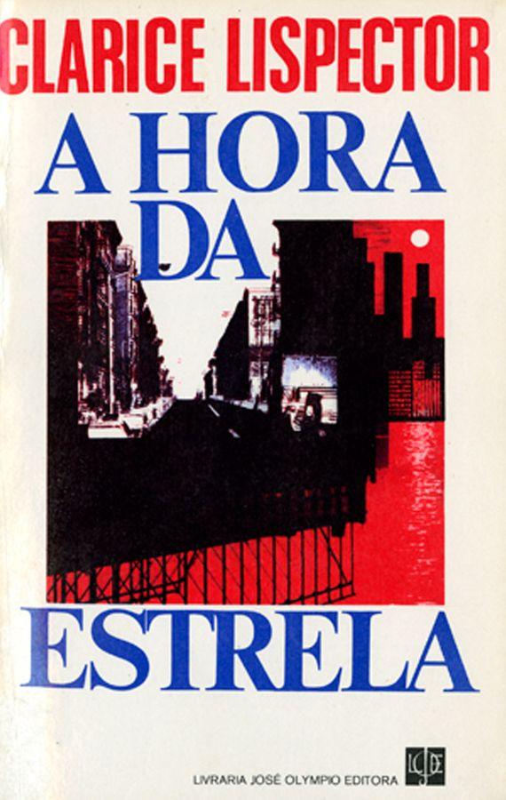 Capa da primeira edição da novela A hora da estrela (Rio de Janeiro: José Olympio, 1977).