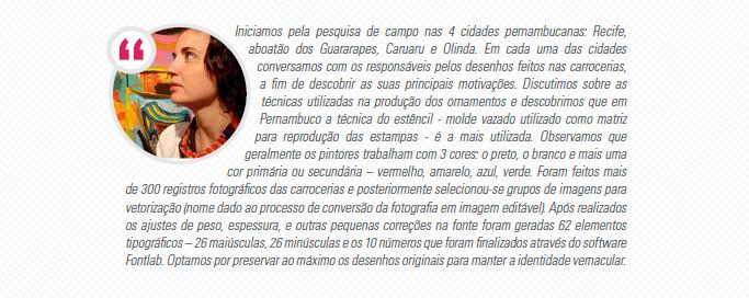 Idealizadora do projeto: Fátima Finizola.